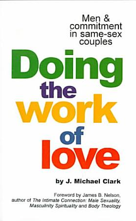 Doing the Work of Love PDF