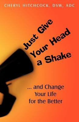 Just Give Your Head a Shake