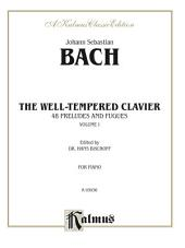 The Well-Tempered Clavier, Volume I: 48 Preludes and Fugues for Piano