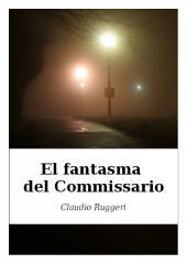 El Fantasma del Commissario