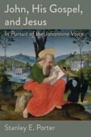 John His Gospel And Jesus