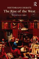 Historians Debate the Rise of the West PDF