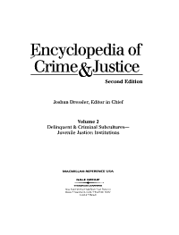 Encyclopedia of Crime and Justice  Delinquent   criminal subcultures to Juvenile justice  Institutions PDF