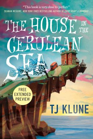 The House in the Cerulean Sea Sneak Peek