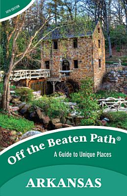 Arkansas Off the Beaten Path   PDF