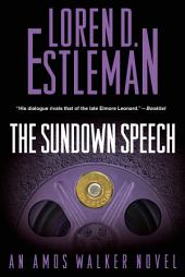 The Sundown Speech: An Amos Walker Novel