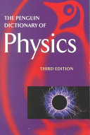 The Penguin Dictionary of Physics PDF