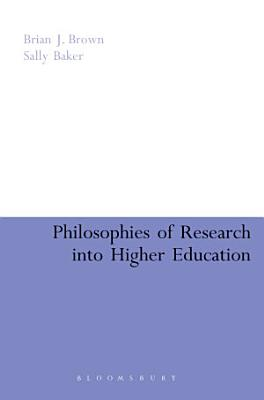 Philosophies of Research into Higher Education PDF