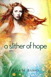 Slither of Hope