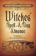 Witches' Spell-a-Day Almanac