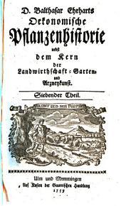 Oeconomische Pflanzenhistorie: nebst dem Kern der Landwirthschafft-, Garten- und Arzneykunst. 7