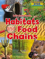 Let s Investigate Habitats and Food Chains PDF
