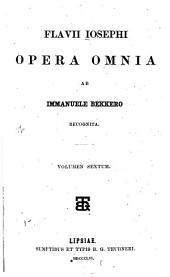 Flavii Iosephi opera omnia: Volume 6