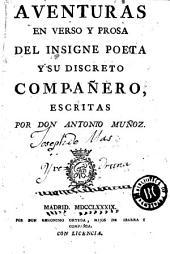 Aventuras en verso y prosa del insigne poeta y su discreto compañero