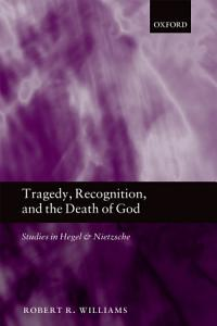 Tragedy  Recognition  and the Death of God PDF