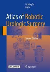 Atlas of Robotic Urologic Surgery: Edition 2