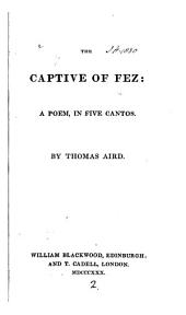 The captive of Fez, a poem