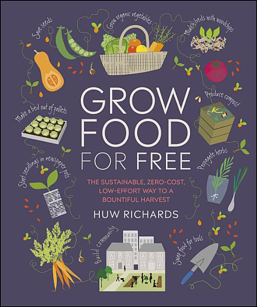 Download Grow Food For Free Book