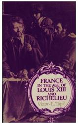 France In The Age Of Louis Xiii And Richelieu Book PDF