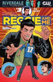 Reggie & Me (2016-) #3