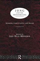 Jung and the Monotheisms PDF
