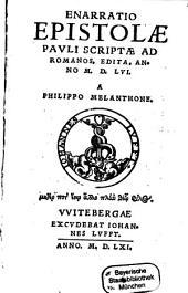 Enarratio Epistolae Pauli ... ad Romanos