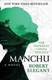 Manchu: A Novel