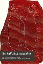 The Pall Mall Magazine: Volume 38