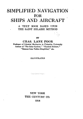 Simplified Navigation for Ships and Aircraft: A Text Book Based Upon the Saint Hilaire Method