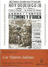 1901: Primera parte. Los Teatros-Salones: Anales del Cine en México, 1895-1911
