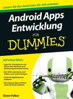 Android Apps Entwicklung f  r Dummies PDF