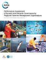 Performance assessment of bycatch and discards governance by regional fisheries management organizations
