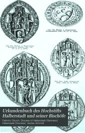 Urkundenbuch des Hochstifts Halberstadt und seiner Bischöfe: 1304-1361