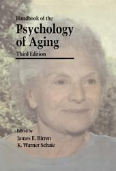 Handbook of the Psychology of Aging: Edition 3