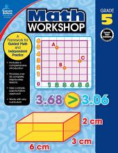 Math Workshop, Grade 5: A Framework for Guided Math and Independent Practice