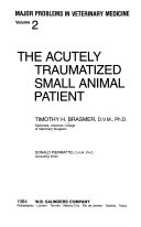 The Acutely Traumatized Small Animal Patient