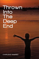 Thrown Into the Deep End