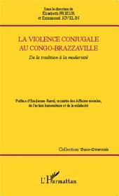 La violence conjugale au Congo-Brazzaville: De la tradition à la modernité
