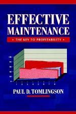 Effective Maintenance: The Key to Profitability