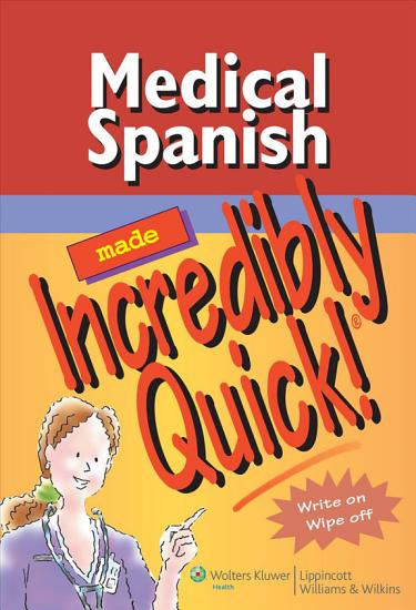 Medical Spanish Made Incredibly Quick  PDF