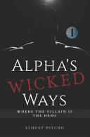 Alpha s Wicked Ways