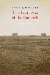 The Last Days of the Rainbelt