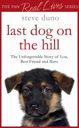 The Last Dog On The Hill Book PDF