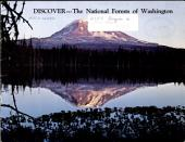 Discover ... the national forests of Washington