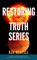 The Restoring Truth Series