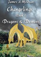 Changelings Book 1 Dragons   Demons PDF