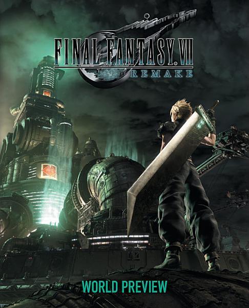 Download Final Fantasy VII Remake  World Preview Book