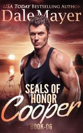 SEALs of Honor: Cooper (Military Romantic Suspense)