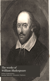 The Works of William Shakespeare: Comprising His Dramatic and Poetical Works
