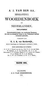 Biographisch woordenboek der Nederlanden: bevattende levensbeschrijvingen van zoodanige personen, die zich op eenigerlei wijze in ons vaderland hebben vermaard gemaakt, Volume 10